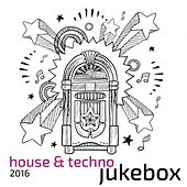 2016 House & Techno by Various Artists