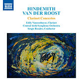 Hindemith & Van der Roost: Clarinet Concertos by Eddy Vanoosthuyse