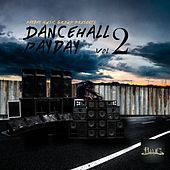 Dancehall Payday Vol 2 von Various Artists