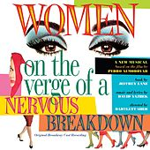 Women On The Verge Of A Nervous Breakdown by David Yazbek