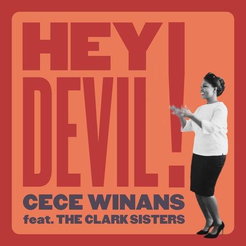 Hey Devil! (feat. The Clark Sisters) by Cece Winans