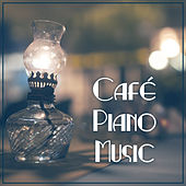 Café Piano Music – Mellow Jazz, Background Music to Café, Smooth Jazz Music, Coffee Talk, Good Mood, Solo Piano, Instrumental Music von Peaceful Piano