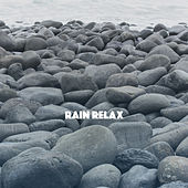 Rain Relax by Various Artists