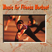 Music For Fitness Workout by Various Artists
