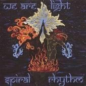 We Are Light by Spiral Rhythm