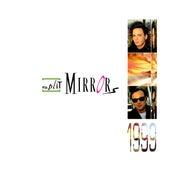 1999 von Split Mirrors