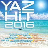 Yaz Hit 2016, Vol. 1 von Various Artists