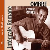 Ombre (Intégrale Romane, vol. 3) by Romane