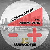 Subwoofer Records Presents: WMC Miami 2016 (5 Years Anniversary) von Various Artists