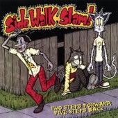 Two Steps Forward, Five Steps Back by Side Walk Slam
