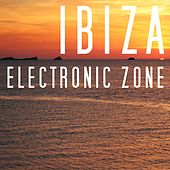 Ibiza Electronic Zone by Various Artists