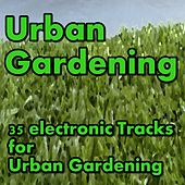 Urban Gardening by Various Artists