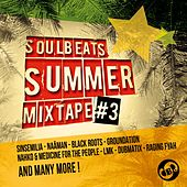 Soulbeats Summer Mixtape, Vol. 3 by Various Artists