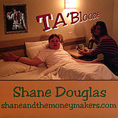 Ta'blooze by Shane Douglas