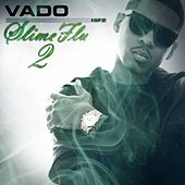 Slime Flu 2 by Vado