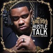 Hustle Talk by King Fletch