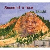 Sound of a Face von Shashi