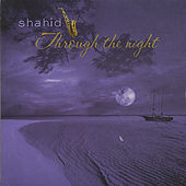 Through the Night by Shahid