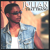 That Thang by Julian