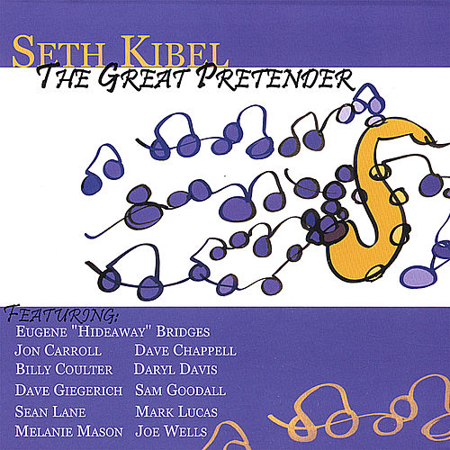 The Great Pretender by Seth Kibel