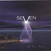 Do You Ever Wonder by Seven