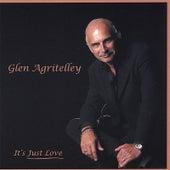 It's Just Love de Glen Agritelley