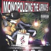 Monopolizing the Airways von Various Artists