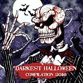 Darkest Halloween Compilation 2016 by Various Artists