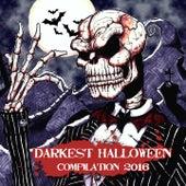 Darkest Halloween Compilation 2016 by Various Artists