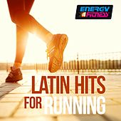 Latin Hits for Running by Various Artists