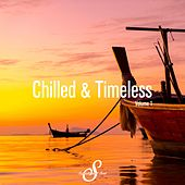Chilled & Timeless, Vol. 1 by Various Artists