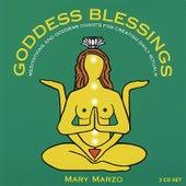 Goddess Blessings (2 Cd Set: Goddess Mantra Chants & Daily Meditations) by Mary Marzo
