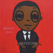 Offering by Sharay Reed
