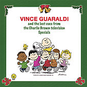 Vince Guaraldi and the Lost Cues From the Charlie Brown Tv Specials by Vince Guaraldi