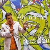 Ahi Na' Ma by Miguelito Valdes