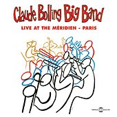 Claude Bolling's Live at the Meridien - Paris by Claude Bolling