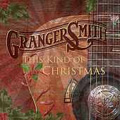 This Kind of Christmas de Granger Smith