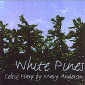 White Pines de Mary Anderson