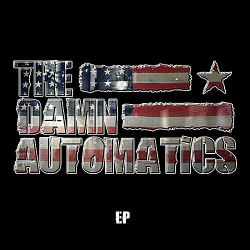 Ep by The Damn Automatics