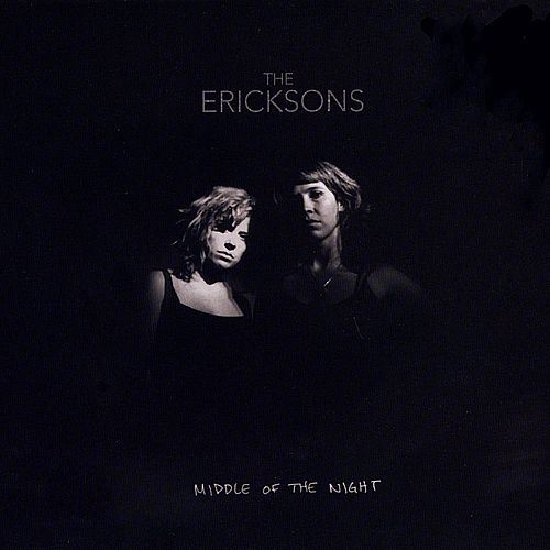 Middle of the Night by The Ericksons