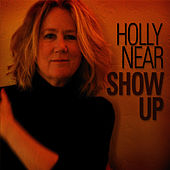 Show Up by Holly Near