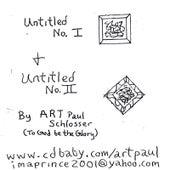 Untitled I & Ii by Art Paul Schlosser