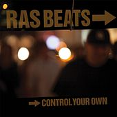 Control Your Own by Ras Beats