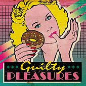 Guilty Pleasures de Various Artists