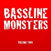 Bassline Monsters, Vol. 2 von Various Artists
