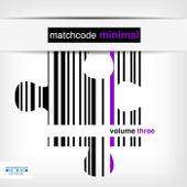 Matchcode Minimal, Vol. 3 by Various Artists