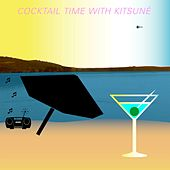 Cocktail Time with Kitsuné de Various Artists