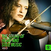 The Sound of Heart and Soul Music, Vol. 2 de Various Artists