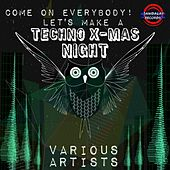 Come On Everybody! (Let's Make a Techno X-Mas Night) de Various Artists