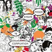 Kitsuné Maison Compilation 14: The 10th Anniversary Issue (Bonus Track Version) de Various Artists